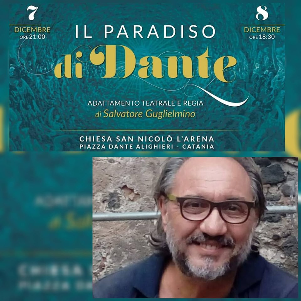 Il Paradiso di Dante: il nuovo spettacolo evento di Salvatore Guglielmino
