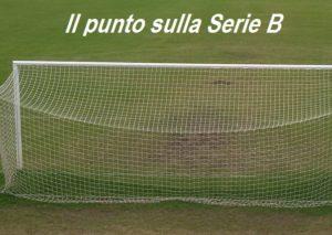 Il punto sulla ventesima giornata del campionato di Serie B