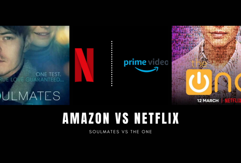 The One e Soulmates: Netflix copia Amazon o viceversa?