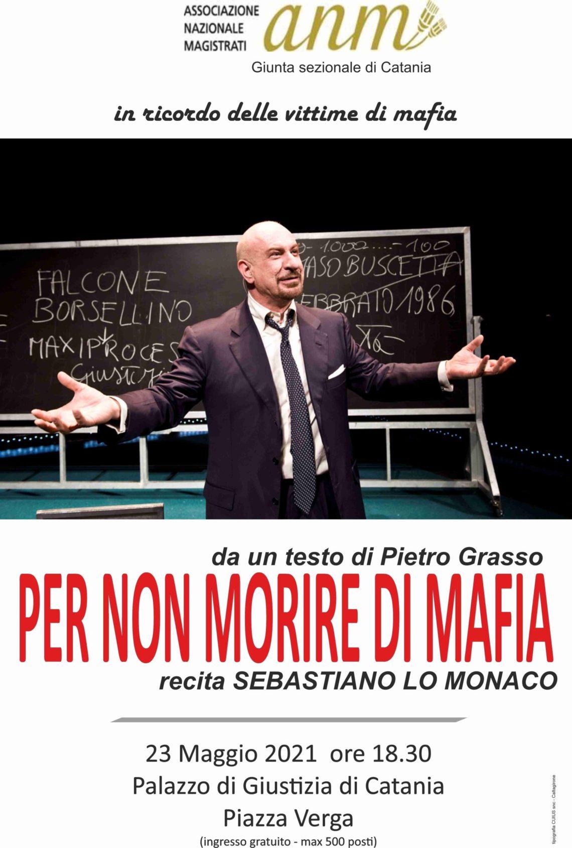 """""""Per non morire di mafia"""", spettacolo organizzato dall'Associazione Nazionale Magistrati a Catania"""