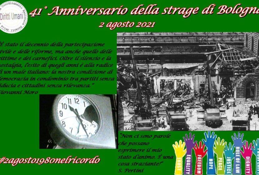 2 agosto 2021: 41esimo anniversario della strage di Bologna