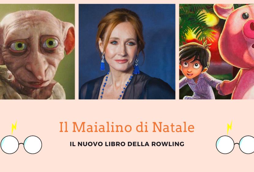 Da Dobby a Lino il maialino: la Rowling stupisce con una nuova storia